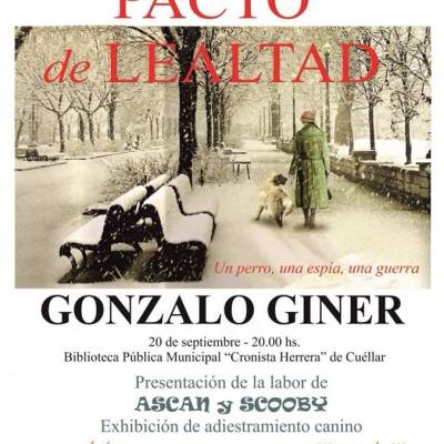 """Gonzalo Giner presenta su libro """"Pacto de Lealtad"""" hoy en Cuéllar"""