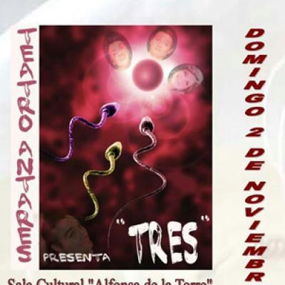 """El grupo de teatro Antares pondrá en escena el domingo """"Tres"""" en la sala Alfonsa de la Torre"""