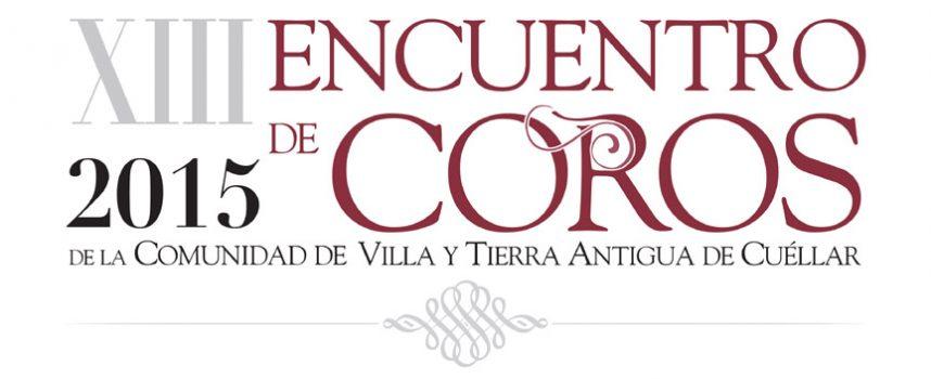 El sábado comenzará el  XIII Encuentro de Coros de la Comunidad de Villa y Tierra de Cuéllar