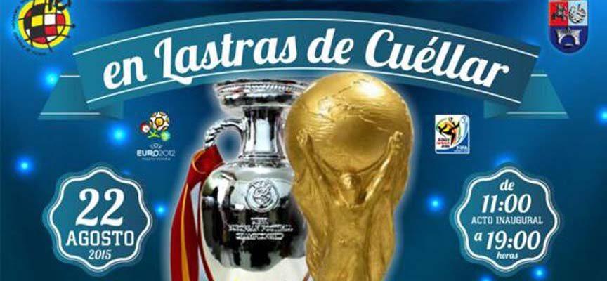 La Copa del mundo 2010 y la Eurocopa 2012 llegarán a Lastras de Cuéllar el 22 de agosto