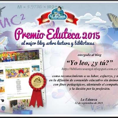 """El blog """"Yo leo, ¿y tú?"""" del colegio San Gil recibe el premio Eduteca 2015 en la categoría de lectura y bibliotecas"""