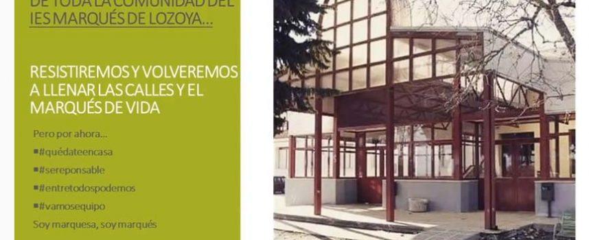La comunidad del IES Marqués de Lozoya anima el confinamiento al son de `Resistiré´